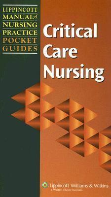 Critical Care Nursing 9781582555874