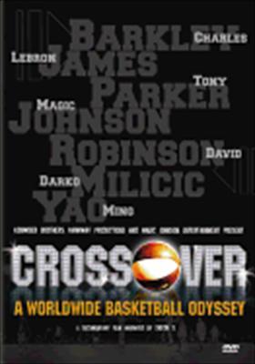 Crossover: Worldwide Basketball Odyssey