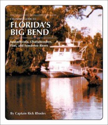 Cruising Guide to Florida's Big Bend 9781589800724