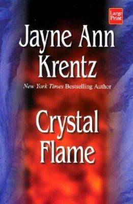 Crystal Flame 9781587243844