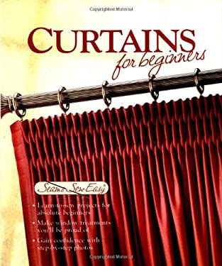 Curtains for Beginners 9781589231627