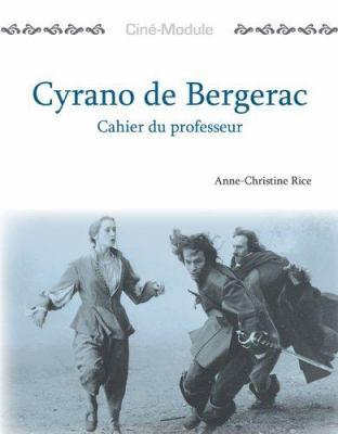 Cyrano de Bergerac: Un Film de Jean-Paul Rappeneau, 1990 9781585101375