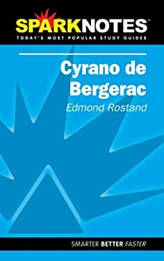 Cyrano de Bergerac (Sparknotes Literature Guide) 9781586635077