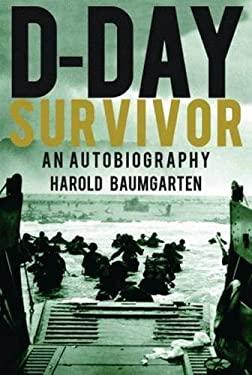 D-Day Survivor: An Autobiography 9781589804210