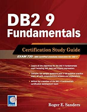 DB2 9 Fundamentals Certification Study Guide 9781583470725