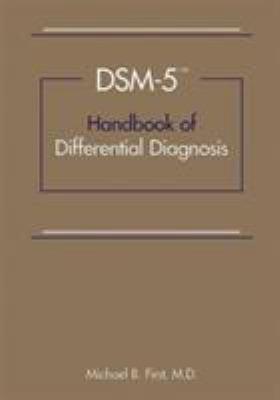 Dsm-5® Handbook of Differential Diagnosis