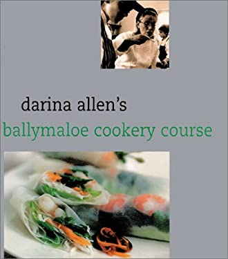 Darina Allen's Ballymaloe Cooking School Cookbook 9781589800366