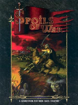 Dark Ages: Spoils of War 9781588462862