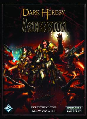 Dark Heresy: Ascension: Roleplaying in the Grim Darkness of the 41st Millennium 9781589947115