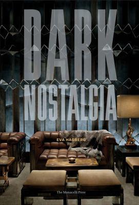 Dark Nostalgia 9781580932325