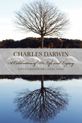 Darwin: A Celebration of His Controversial Life and Legacy 9781588382818