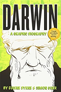 Darwin: A Graphic Biography 9781588343529