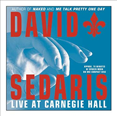 David Sedaris: Live at Carnegie Hall 9781586215644