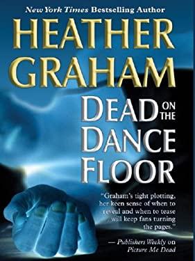 Dead on the Dance Floor 9781587247057