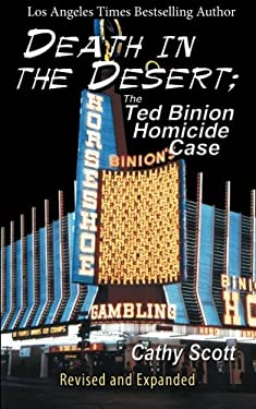 Death in the Desert: The Ted Binion Homicide Case 9781588205322