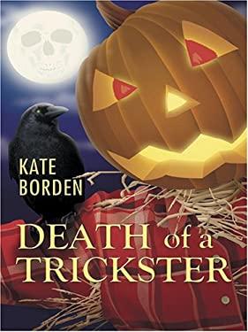Death of a Trickster 9781587249587