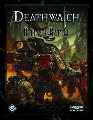 Deathwatch RPG: Rites of Battle 9781589947818