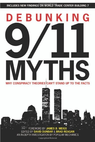 Debunking 9/11 Myths: Why Conspiracy Theories Can't Stand Up to the Facts 9781588165473