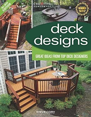 Deck Designs: Great Design Ideas from Top Deck Designers 9781580114332