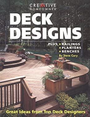 Deck Designs: Plus Planters, Railings, Benches 9781580110709