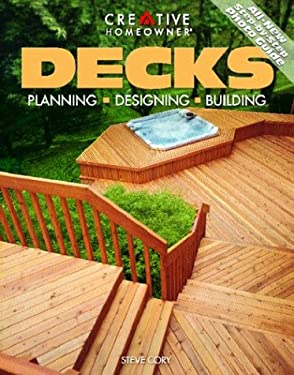 Decks: Planning, Designing, Building 9781580110457
