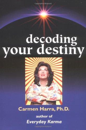 Decoding Your Destiny 9781582701431
