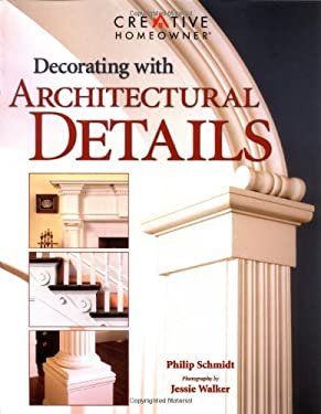 Decorating with Architectural Details 9781580111577