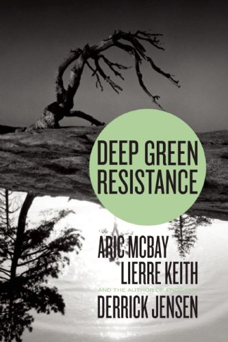 Deep Green Resistance: Strategy to Save the Planet 9781583229293