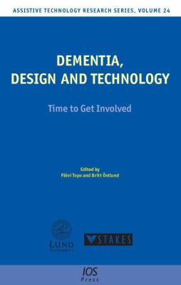 Dementia, Design and Technology 9781586039509