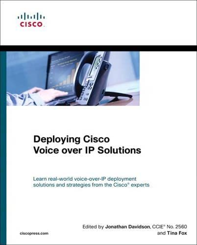 Deploying Cisco Voice Over IP Solutions 9781587050305