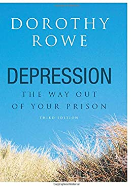 Depression: The Way Out of Your Prison 9781583912867