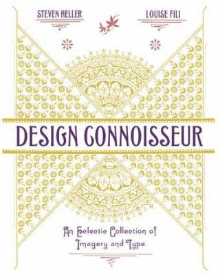 Design Connoisseur Design Connoisseur: An Eclectic Collection of Imagery and Type an Eclectic Collection of Imagery and Type 9781581150698