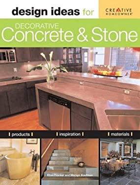 Design Ideas for Decorative Concrete and Stone 9781580113120