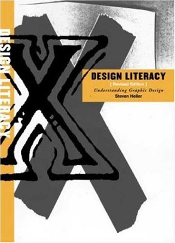 Design Literacy: Understanding Graphic Design 9781581153569