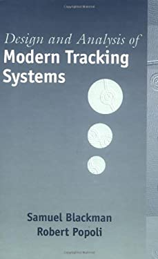 Design and Analysis of Modern Tracking Systems 9781580530064