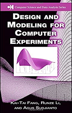 Design and Modeling for Computer Experiments 9781584885467