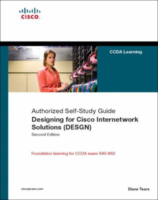Designing for Cisco Internetwork Solutions (Design) Authorized Self-Study Guide 9781587052729