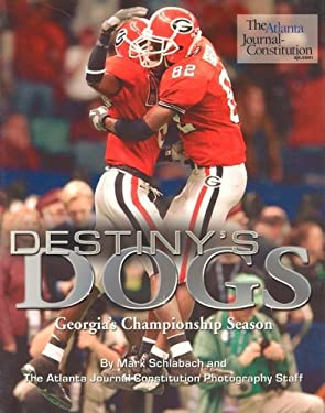 Destiny's Dogs: Georgia's Championship Season 9781582616919