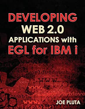 Developing Web 2.0 Applications with EGL for IBM i 9781583470893