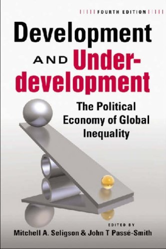 Development and Underdevelopment: The Political Economy of Global Inequality 9781588265845