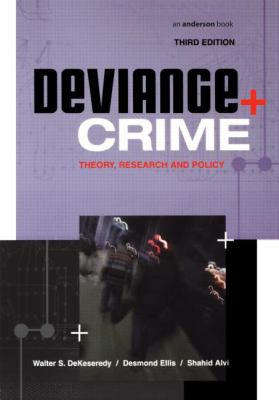 Deviance + Crime: Theory, Research and Policy 9781583605493