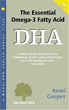 Dha: The Essential Omega-3 Fatty Acid 9781580540216