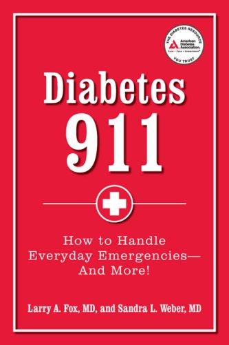 Diabetes 911: How to Handle Everyday Emergencies 9781580403009