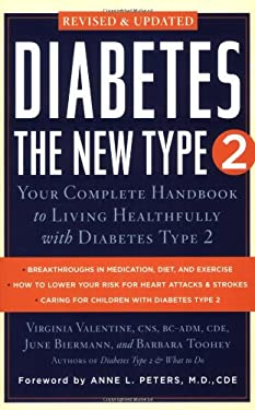 Diabetes: The New Type 2: Your Complete Handbook to Living Healthfully with Diabetes Type 2