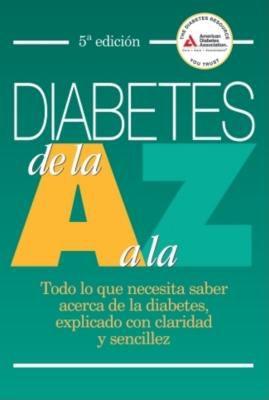 Diabetes de la A a la Z = Diabetes A to Z 9781580403115