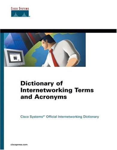 Dictionary of Internetworking Terms and Acronyms 9781587200458