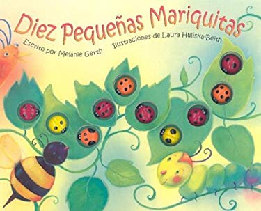 Diez Pequenas Mariquitas [With 10 Attached Vinyl Bugs] = Ten Little Ladybugs 9781581170061