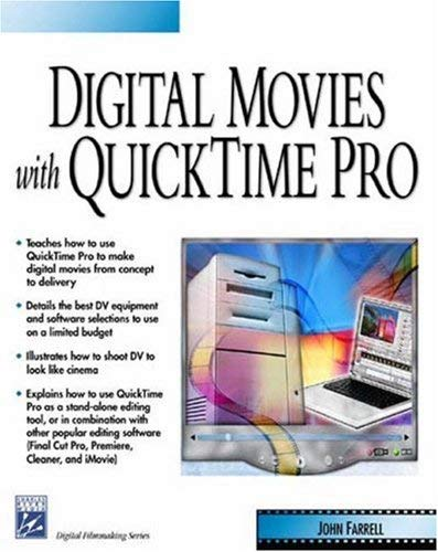 Digital Movies with Quicktime [With CDROMWith DVD] 9781584502111
