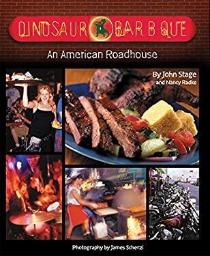 Dinosaur Bar-B-Que : An American Roadhouse