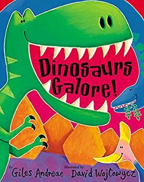 Dinosaurs Galore! 9781589253995